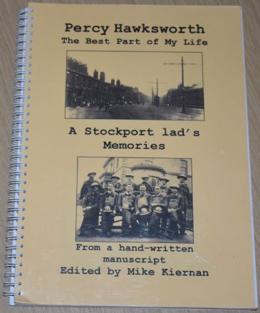The Best Part of my Life - A Stockport Lad's Memories, by Percy Hawksworth